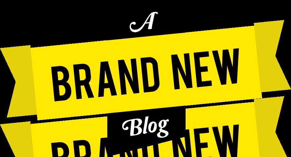 a brand new blog